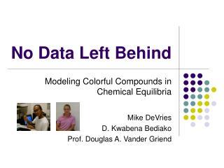 No Data Left Behind