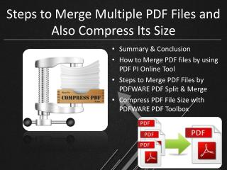 Steps to Merge Multiple PDF Files and Compress its File Size