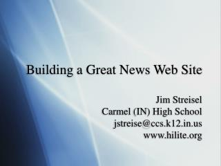 Building a Great News Web Site