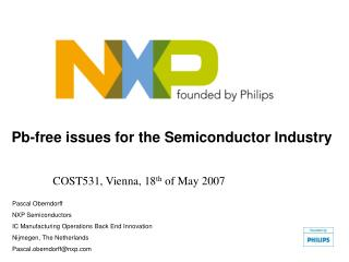 Pb-free issues for the Semiconductor Industry