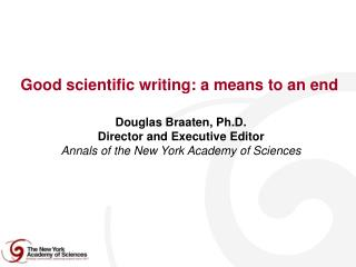 Good scientific writing: a means to an end