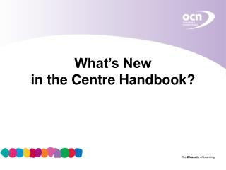 What's New  in the Centre Handbook?