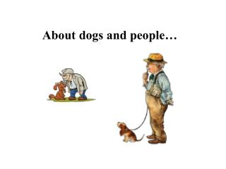 About dogs and people