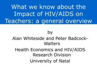 What we know about the Impact of HIV/AIDS on Teachers: a general overview