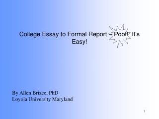 College Essay to Formal Report   Poof  It s Easy