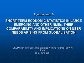 OECD Short-term Economic Statistics Working Party (STESWP) Paris  25-27 June 2007