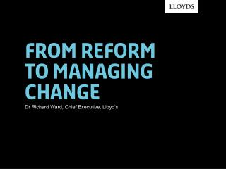 From reform  to managing change