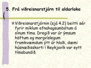 5. Frá viðreisnarstjórn til aldarloka