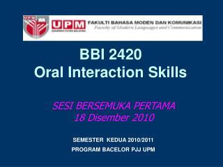 BBI 2420 Oral Interaction Skills
