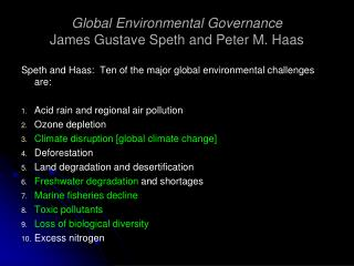 Global Environmental Governance James Gustave Speth and Peter M. Haas