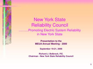 New York State Reliability Council ��.. Promoting Electric System Reliability in New York State