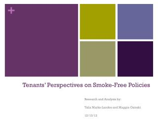 Tenants� Perspectives on Smoke-Free Policies