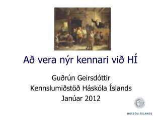 Að vera nýr kennari við HÍ
