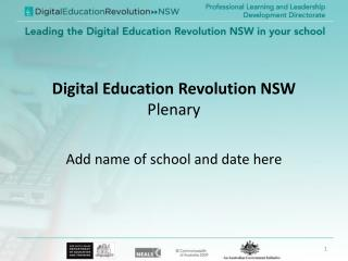 Digital Education Revolution NSW  Plenary
