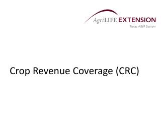 Crop Revenue Coverage (CRC)