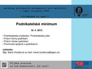 """workshop profesního poradenství pro neslyšící vrámci projektu OPPA """"Zvládneme to sami!"""""""