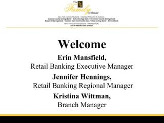 Welcome Erin Mansfield,  Retail Banking Executive Manager