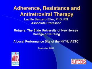 Adherence, Resistance and Antiretroviral Therapy