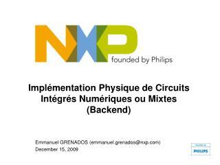 Implémentation Physique de Circuits Intégrés Numériques ou Mixtes (Backend)