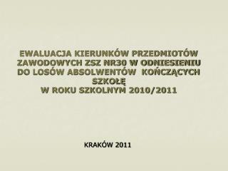 KRAKÓW 2011