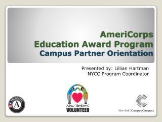AmeriCorps Education Award Program Campus Partner Orientation