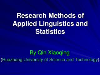 Research Methods of Applied Linguistics and Statistics