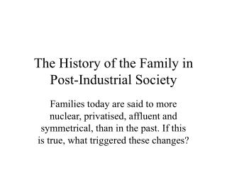 The History of the Family in Post-Industrial Society