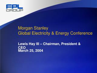 Morgan Stanley Global Electricity & Energy Conference