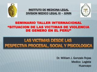 INSTITUTO DE MEDICINA LEGAL  DIVISION MEDICO LEGAL III – JUNIN