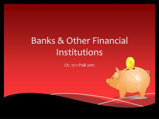 Banks & Other Financial Institutions
