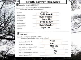 Gwaith Cartref Homework