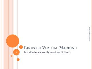 Linux su  Virtual Machine