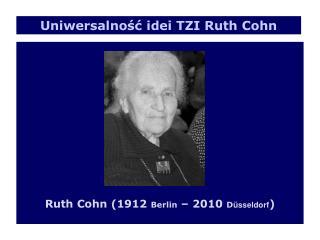 Ruth Cohn (1912  Berlin  � 2010  D �sseldorf )