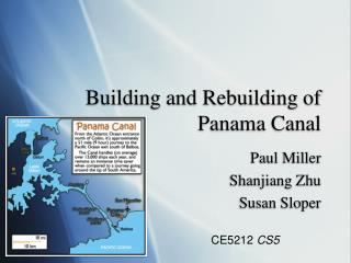 Building and Rebuilding of Panama Canal