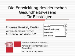 Die Entwicklung des deutschen Gesundheitswesens  - für Einsteiger