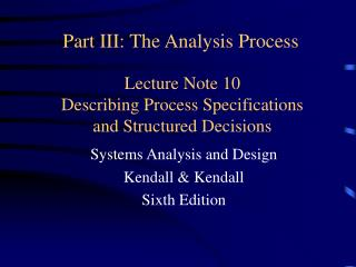 Lecture Note 10 Describing Process Specifications and Structured Decisions