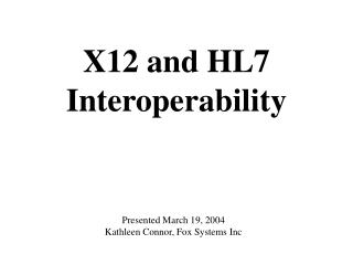X12 and HL7 Interoperability