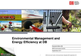 Environmental Management and 			Energy Efficiency at DB
