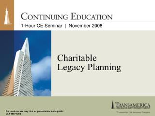 Charitable Legacy Planning