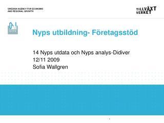 14 Nyps utdata och Nyps analys-Didiver 12/11 2009 Sofia Wallgren