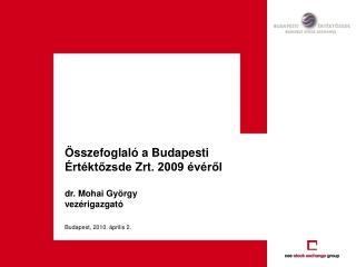 A Budapesti Értéktőzsde 2009-es éve