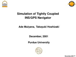 Simulation of Tightly Coupled  INS/GPS Navigator