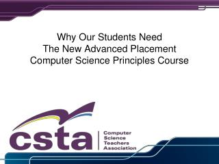 Why Our Students Need The New Advanced Placement  Computer Science Principles Course