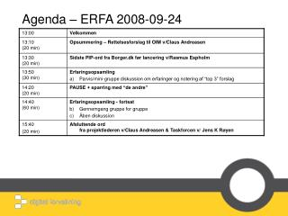 Agenda – ERFA 2008-09-24