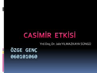 ÖZGE GENÇ 060101060