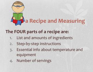a  Recipe and Measuring