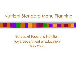 Nutrient Standard Menu Planning