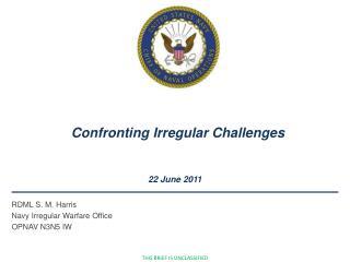Confronting Irregular Challenges