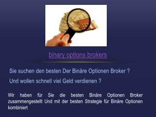 Binäre Optionen Broker