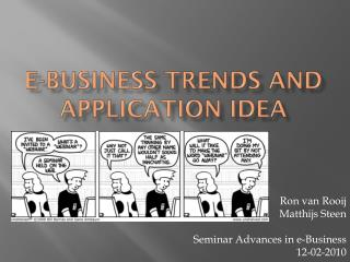 e-Business  trends and  application idea